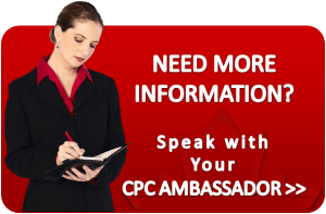 Need More Information? Speak with your CPC ambassador