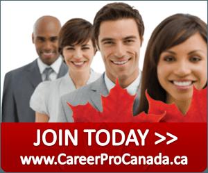 Join Today www.CareerProCanada.ca