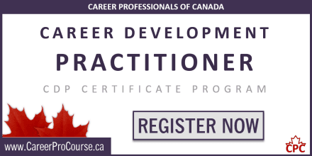 Attain CCDP credits towards your provincial Certified Career Development Practitioner / Professional certification through CPC's CDP Certificate Program.
