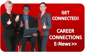 Get Connected!! Career Connections E-News